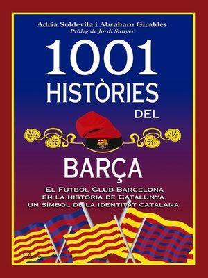 cover image of 1001 històries del Barça