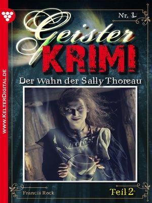 cover image of Geister-Krimi 1 Teil 2--Gruselroman