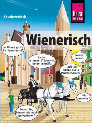 cover image of Wienerisch--Das andere Deutsch