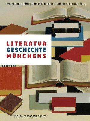 cover image of Literaturgeschichte Münchens