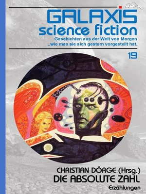 cover image of GALAXIS SCIENCE FICTION, Band 19