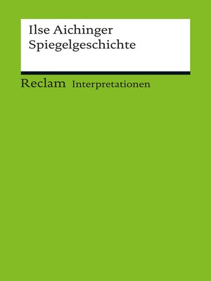 cover image of Interpretation. Ilse Aichinger