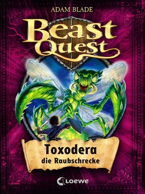 cover image of Beast Quest 30--Toxodera, die Raubschrecke