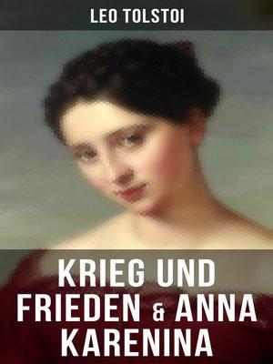cover image of Krieg und Frieden & Anna Karenina