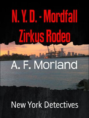 cover image of N. Y. D.--Mordfall Zirkus Rodeo