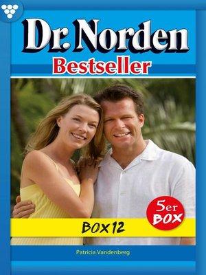 cover image of Dr. Norden Bestseller Box 12 – Arztroman