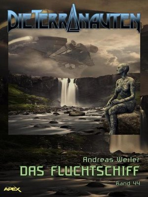 cover image of DIE TERRANAUTEN, Band 44
