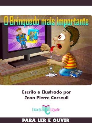 cover image of O Brinquedo mais Importante