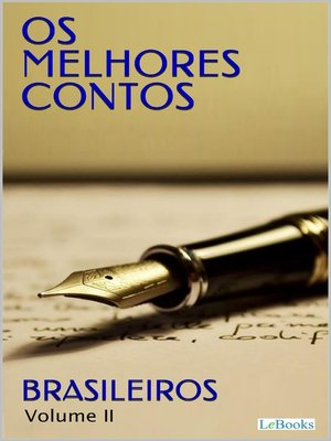 cover image of OS MELHORES CONTOS BRASILEIROS II