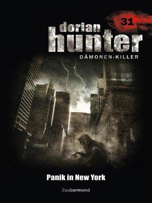 cover image of Dorian Hunter 31--Panik in New York
