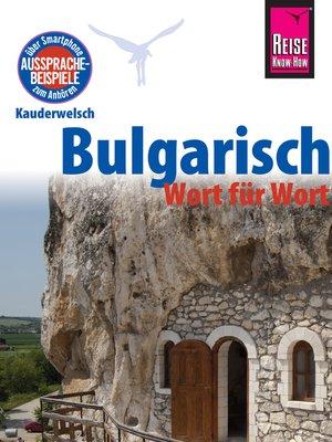 cover image of Reise Know-How Sprachführer Bulgarisch--Wort für Wort