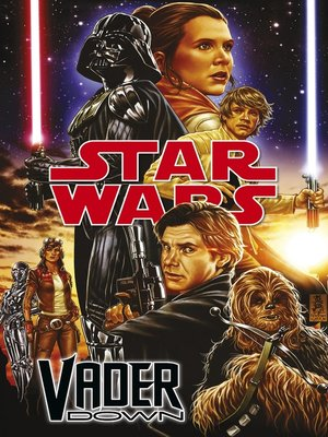 cover image of Star Wars Darth Vader--Vader Down