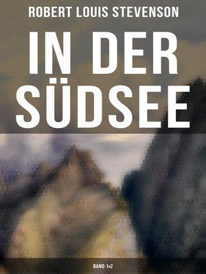 cover image of In der Südsee (Gesamtausgabe in 2 Bänden)
