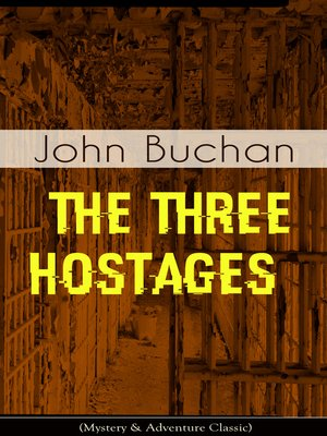 cover image of THE THREE HOSTAGES (Mystery & Adventure Classic)