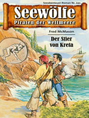 cover image of Seewölfe--Piraten der Weltmeere 241