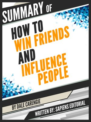 "cover image of Summary of ""How to Win Friends and Influence People--By Dale Carengie"""