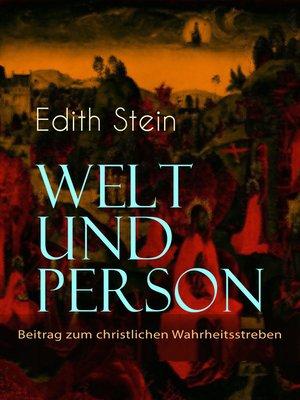 cover image of Welt und Person--Beitrag zum christlichen Wahrheitsstreben