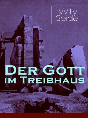 cover image of Der Gott im Treibhaus