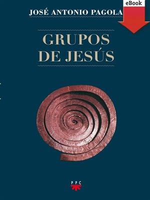 cover image of Grupos de Jesús