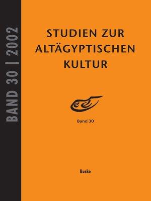 cover image of Studien zur Altägyptischen Kultur Band 30