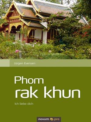 cover image of Phom rak Khun