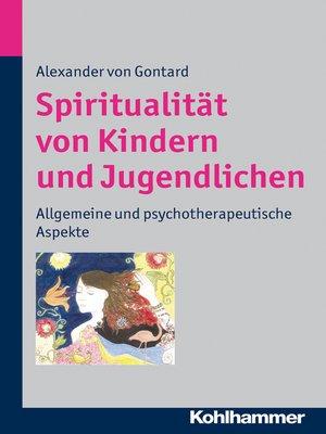 cover image of Spiritualität von Kindern und Jugendlichen