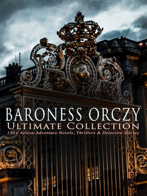 cover image of BARONESS ORCZY Ultimate Collection