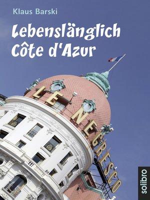 cover image of Lebenslänglich Côte d'Azur