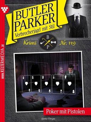 cover image of Butler Parker 119 – Kriminalroman