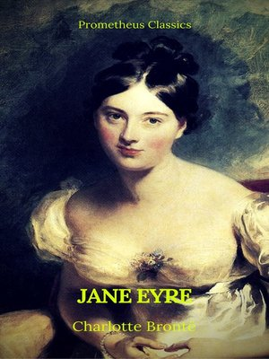 cover image of Jane Eyre (With PREFACE )(Best Navigation, Active TOC)(Prometheus Classics)