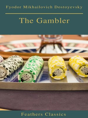 cover image of The Gambler (Feathers Classics)