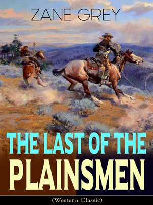 cover image of The Last of the Plainsmen (Western Classic)