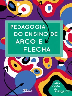 cover image of Pedagogia do ensino de arco e flecha