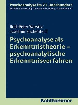 cover image of Psychoanalyse als Erkenntnistheorie--psychoanalytische Erkenntnisverfahren