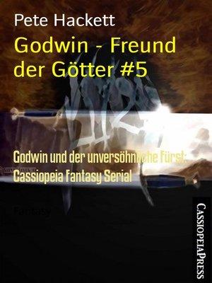 cover image of Godwin--Freund der Götter #5