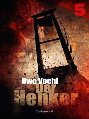 cover image of Der Henker 5 – Das Schloss der tausend Tode