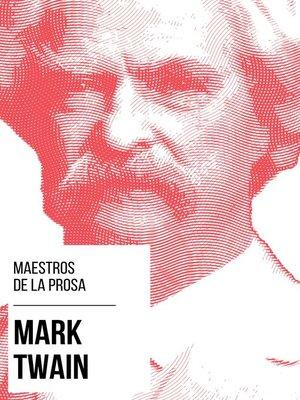cover image of Maestros de la Prosa--Mark Twain