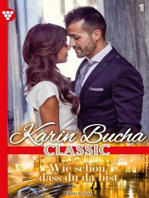 cover image of Karin Bucha Classic 1 – Liebesroman