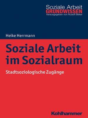 cover image of Soziale Arbeit im Sozialraum