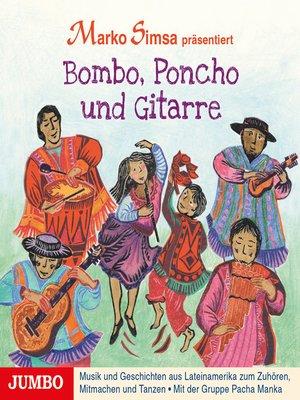 cover image of Bombo, Poncho und Gitarre