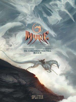cover image of Myre--Die Chroniken von Yria. Band 2