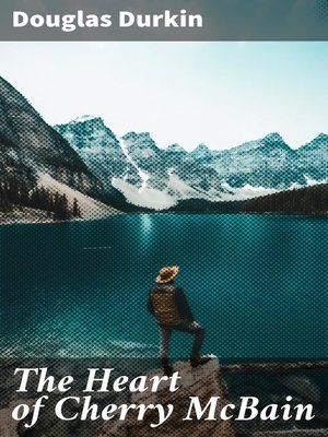 cover image of The Heart of Cherry McBain