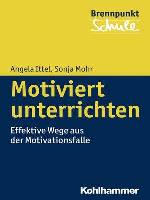 cover image of Motiviert unterrichten