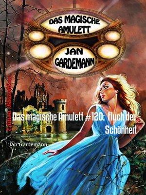 cover image of Das magische Amulett #120