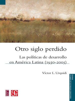 cover image of Otro siglo perdido