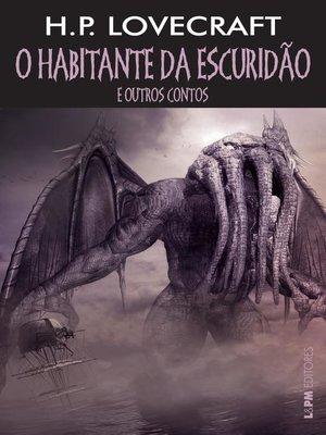 cover image of O habitante da escuridão