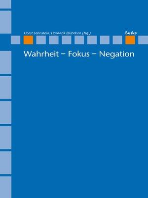 cover image of Wahrheit--Fokus--Negation