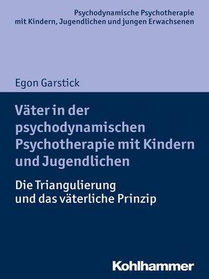 cover image of Väter in der psychodynamischen Psychotherapie mit Kindern und Jugendlichen
