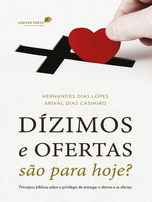cover image of Dízimos e ofertas são para hoje?