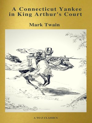 cover image of A Connecticut Yankee in King Arthur's Court (Active TOC, Free Audiobook) (A to Z Classics)